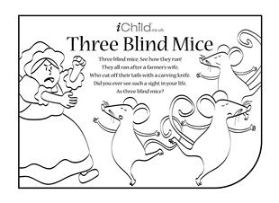 Nursery rhymes are a great way to introduce your child to rhythm, music and early literacy and numeracy skills. Print this colouring in and nursery rhyme lyrics activity, so your child can have fun colouring in the picture and singing along to Three Blind Mice!