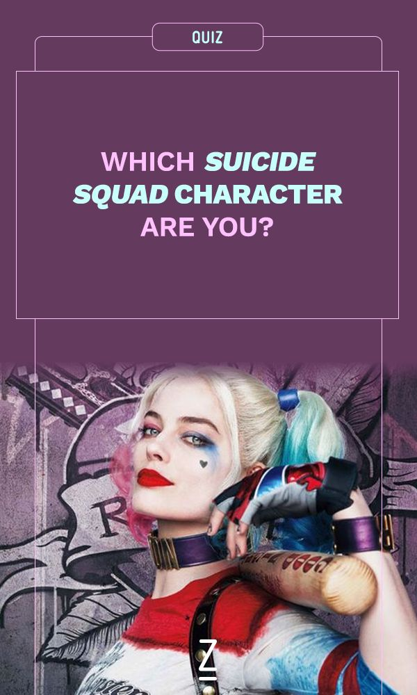 Which 'Suicide Squad' Character Are You?