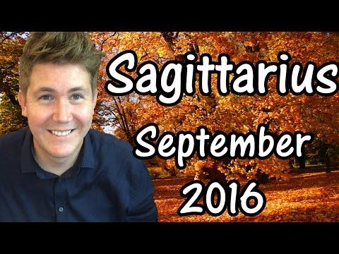 SAGITTARIUS HOROSCOPE FOR SEPTEMBER 2016!! This free horoscope applies to the star sign Sagittarius, born November 22 – December 21, and is …