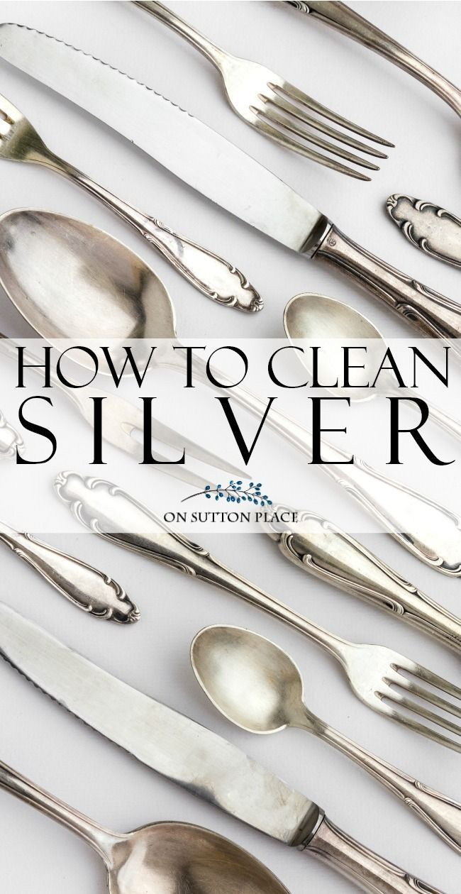 How To Clean Silver Here S An Easy And Quick Method That Shows Naturally In About 5 Minutes Use Silverware