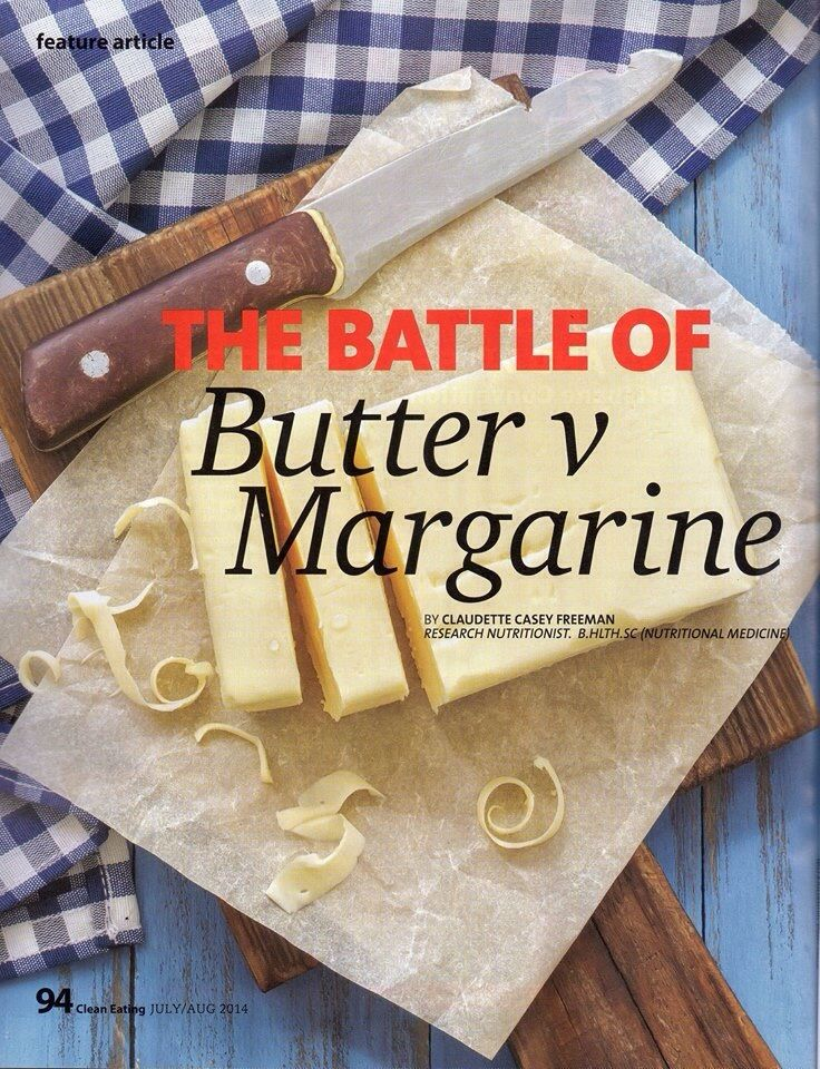 Butter vs margarine article in clean eating mag