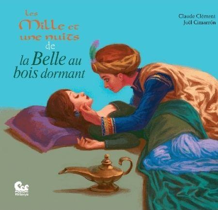 Les mille et une nuits de la Belle au bois dormant : un conte traditionnel français à cheval sur un tapis persan