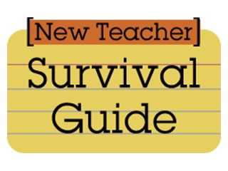 Resources and Tips for New Teachers. Take a look at our New Teacher Survival Guide.