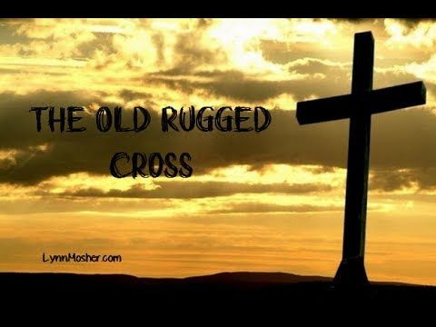 Meditation Worship Songs With LYRICS The Old Rugged Cross - WORSHIP & PRAISE SONGS - (More info on: https://1-W-W.COM/meditation/meditation-worship-songs-with-lyrics-the-old-rugged-cross-worship-praise-songs/)