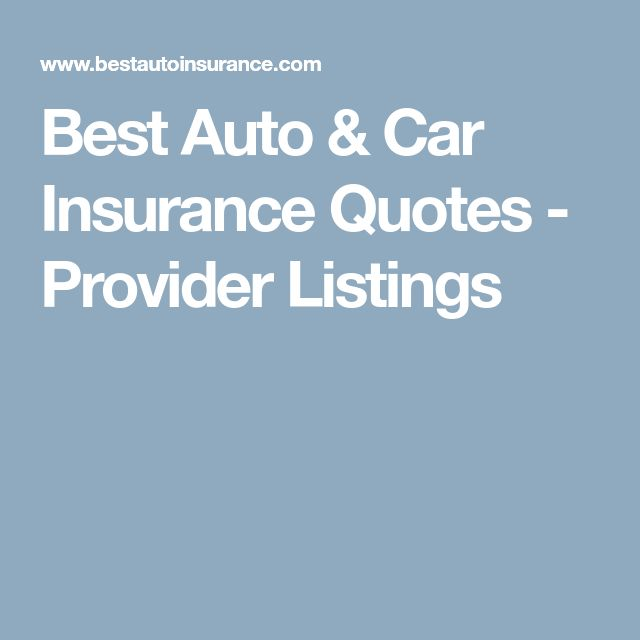 Best Auto & Car Insurance Quotes - Provider Listings