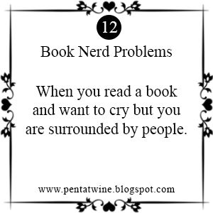 Pentatwine: Book Nerd Problems #12 | Reader Problems