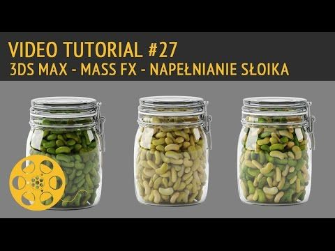 TUTORIAL - 3DS MAX - MASS FX - NAPEŁNIANIE SŁOIKA - YouTube