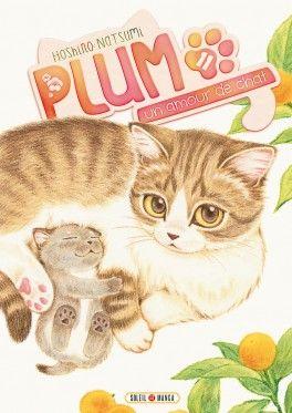 Découvrez Plum, un amour de chat, Tome 11 de Natsumi Hoshino sur Booknode, la communauté du livre