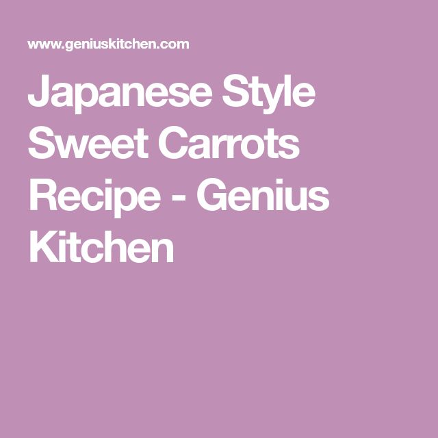 Japanese Style Sweet Carrots Recipe - Genius Kitchen