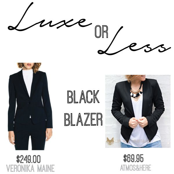 LUXE: Plain Suit Button Jacket by Veronika Maine $249.00 at David Jones // LESS: Raquel Ponte Fitted Blazer by Atmos & Here $69.95 at THE ICONIC