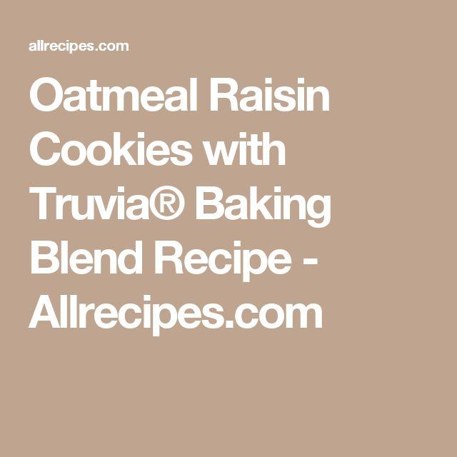 Oatmeal Raisin Cookies with Truvia® Baking Blend Recipe - Allrecipes.com