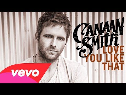 Canaan Smith - Love You Like That (Audio) - YouTube