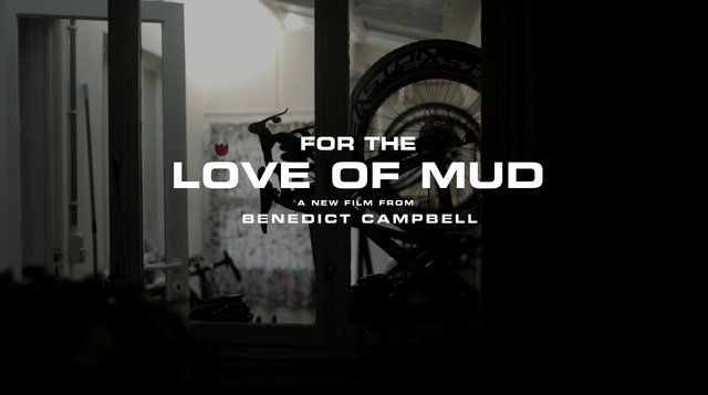 For the Love of Mud – Teaser