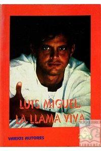 LA LLAMA VIVA LUIS MIGUEL