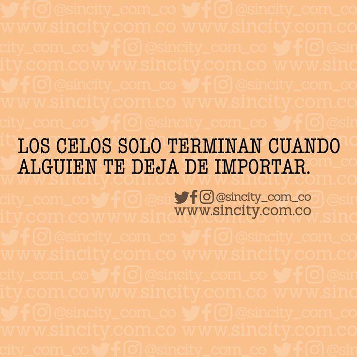 #frases #frasessincity #sincity #sincitycolombia #colombia #celos #personas #parejas #amor #yanomeimporta #celosa #celoso #celosos