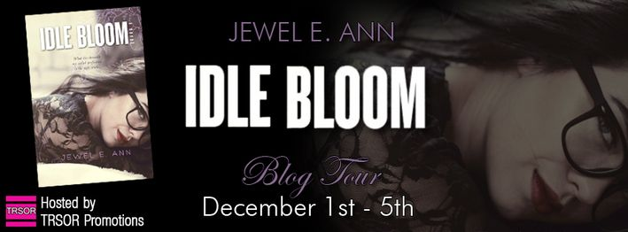 Idle Bloom Blog Tour