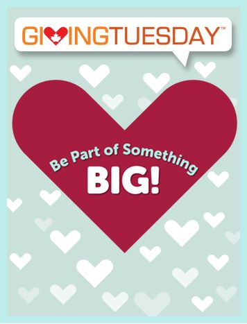 Be part of something BIG this Giving Tuesday Canada!  With our new ‪#‎GivingTuesdayCA‬ pledge, you can easily show your commitment to making our communities, country and world a better place this GivingTuesday. Easily pledge online how you will participate!