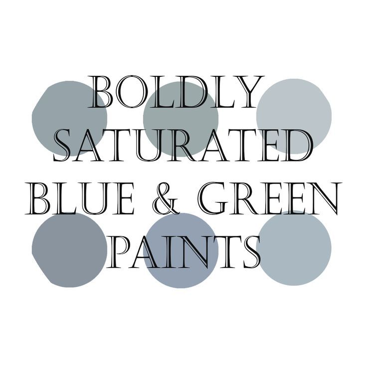 My Top 6 Bold Blue And Green Paint Colors- Best Accent