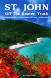 Hiking ~ The Virgin Islands National Park on St. John is a short ferry ride away from St. Thomas (15 or 45 minutes respectively). In the Natio...