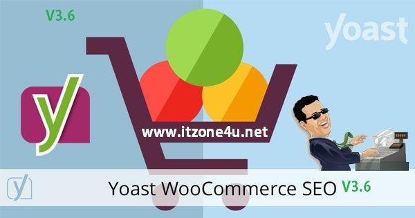 Yoast WooCommerce SEO v3.6 Premium WordPress Plugin - ITZONE4U