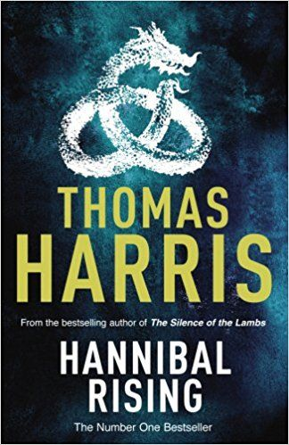 Hannibal Rising: Thomas Harris: 9780099532958: Books - Amazon.ca