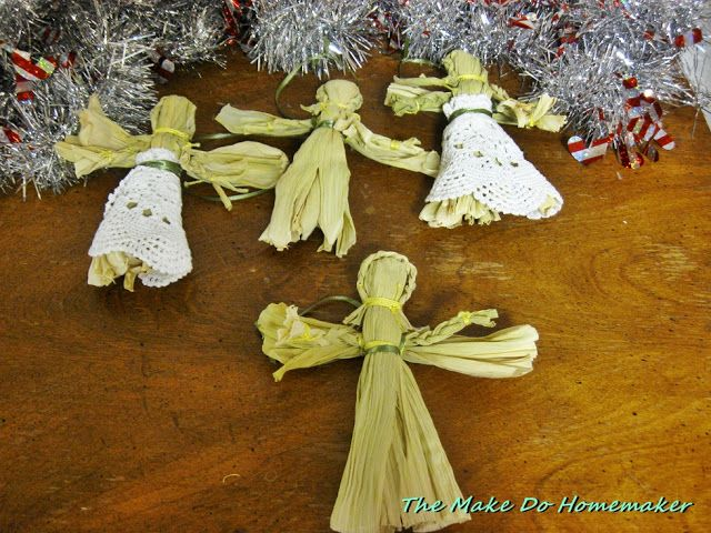 "The ""Make Do"" Homemaker:  When Life Gives You Lemons...: Christmas 2016:  Corn Husk Angel Ornaments"