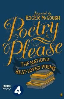 A treasury of the nation's best-loved poems, compiled from the rich archives of BBC Radio 4's Poetry Please programme, which is the longest-running broadcast of verse anywhere in the world. Arranged and catalogued by occasion or subject, this anthology is a must for all poetry enthusiasts. Published to coincide with National Poetry Day.