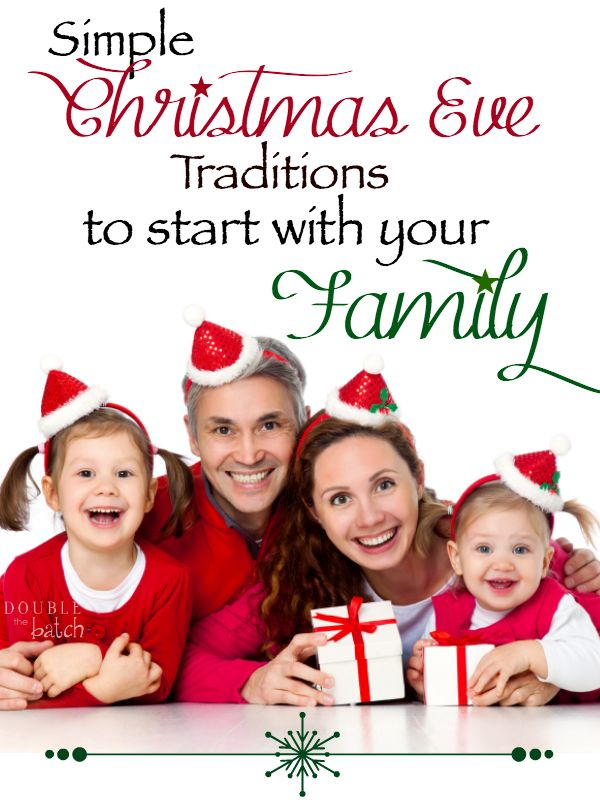 great ideas for starting traditions on christmas eve