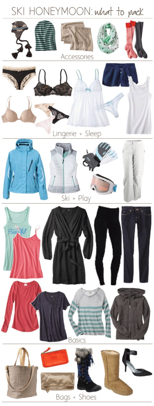 Ski Honeymoon: What To Pack...not a honeymoon but we might go skiing!