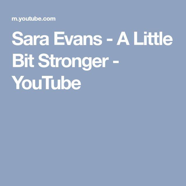 Sara Evans - A Little Bit Stronger - YouTube