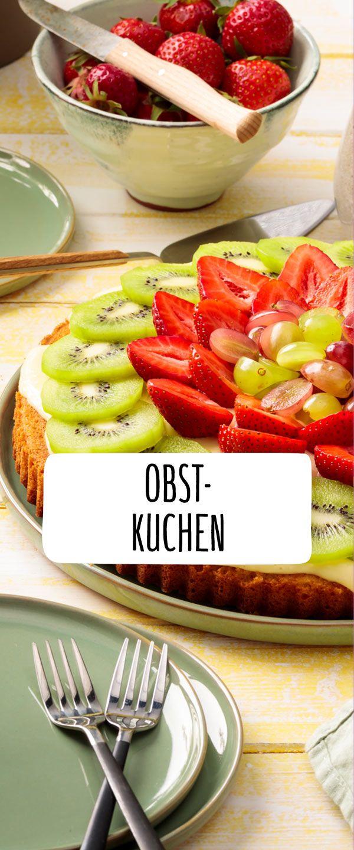 Obstkuchen Rezept In 2018 Backen Ist Liebe Kuchen Obstkuchen
