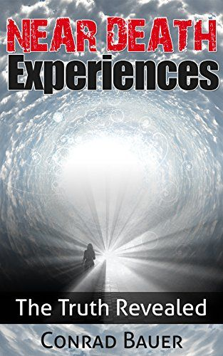 9 best murder mystery books images on pinterest murder mystery near death experiences the truth revealed by conrad bauer fandeluxe Images