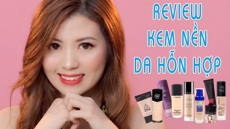 Top kem nền yêu thích da hỗn hợp - Review Favourite Foundation for Combination Skin | Ngocmakeup