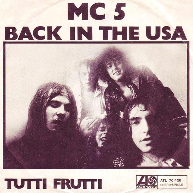 "193 Likes, 6 Comments - Igor Tadashi Sakuma (@kevin_ayers8) on Instagram: ""MC 5の1970年ドイツ🇩🇪盤、A面はチャック・ベリー🍓の『Back In The USA』B面は『Tutti Frutti』を収録。 ———————————————————————— MC 5…"""