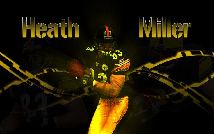 Love Heath Miller!                                                                                                                                                                                 More