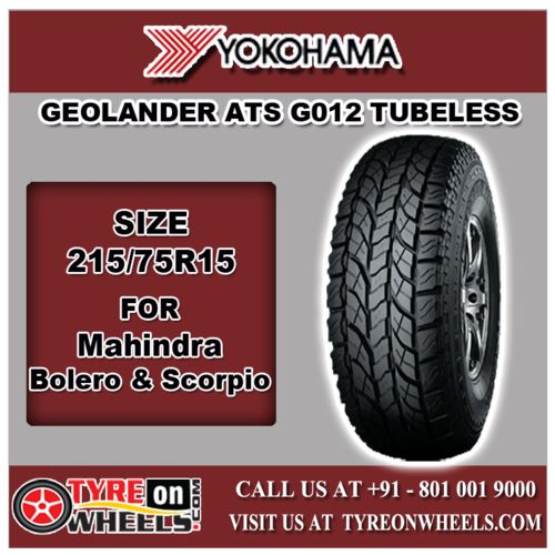 Buy 215/75R15 Size Yokohama Tyres Online of Geolander ATS G012 Tubeless Tyres for Mahindra Scorpio at Guaranteed Low Prices and also get Mobile Tyres Fitting Services at your home now buy at http://www.tyreonwheels.com/tyres/Yokohama/GEOLANDER-ATS/889