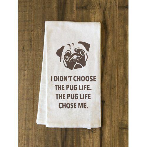 One Bella Casa Pug Life Brown Tea Towel