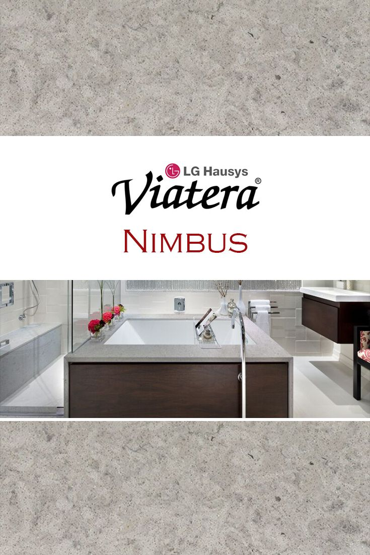 Nimbus by LG Viatera is perfect for