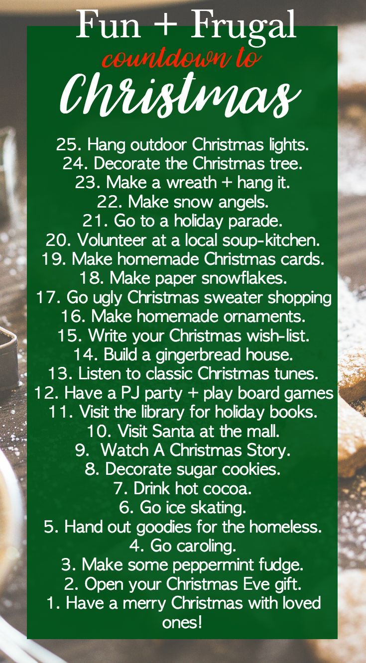 This is the fun and frugal countdown to Christmas! 25 days of Christmas fun in a free or low-cost list!