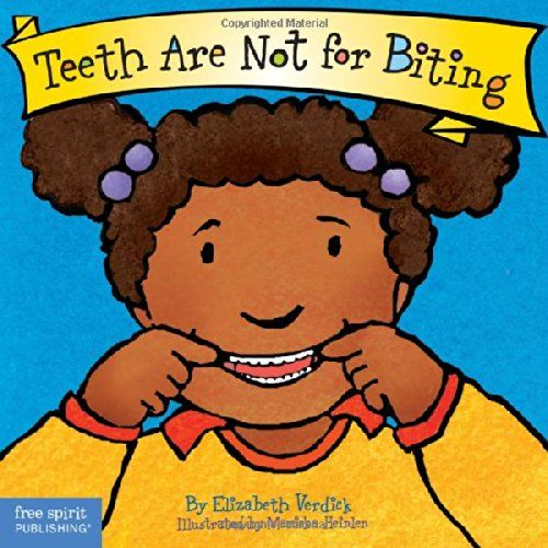 teeth are not for biting board book best behavior series - Free Toddler Books