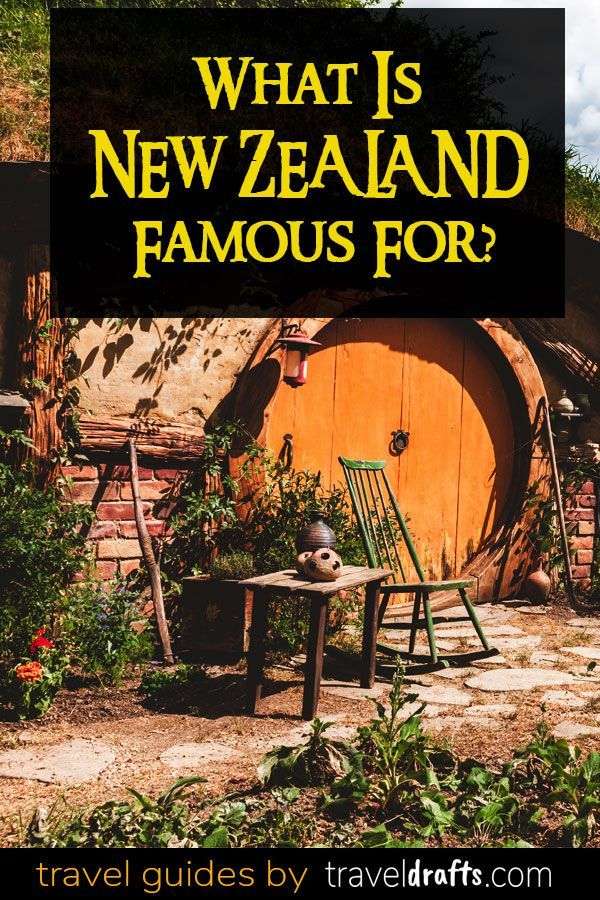 What Is New Zealand Famous For In 2020 New Zealand Travel New Zealand Travel Guide New Zealand Itinerary