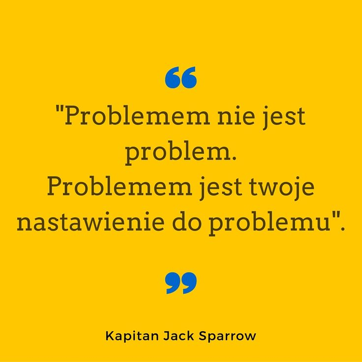 Problemem ni ejest problem...