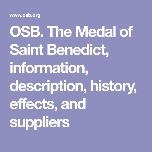 OSB. The Medal of Saint Benedict, information, description, history, effects, and suppliers
