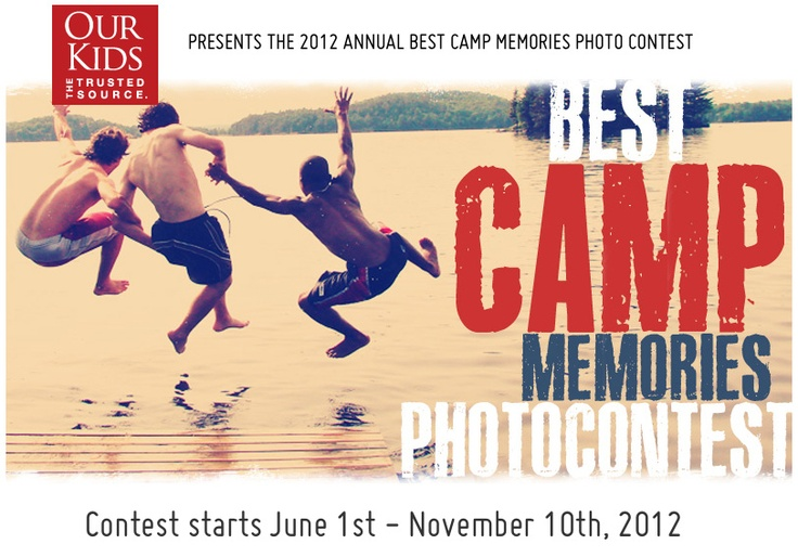 Have the best camp memory? From June 1st to November 10th, 2012 upload yours or your kid's photos taken at camp this summer with a short description why this experience was so great. Then you, friends, family – and fans – will choose who wins!