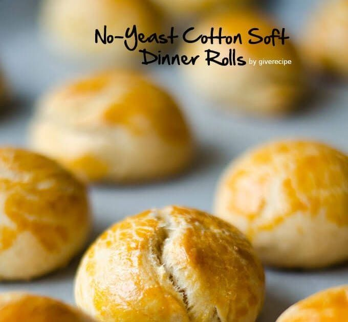 No Yeast Cotton Soft Dinner Rolls Very Soft And Fluffy Dinner