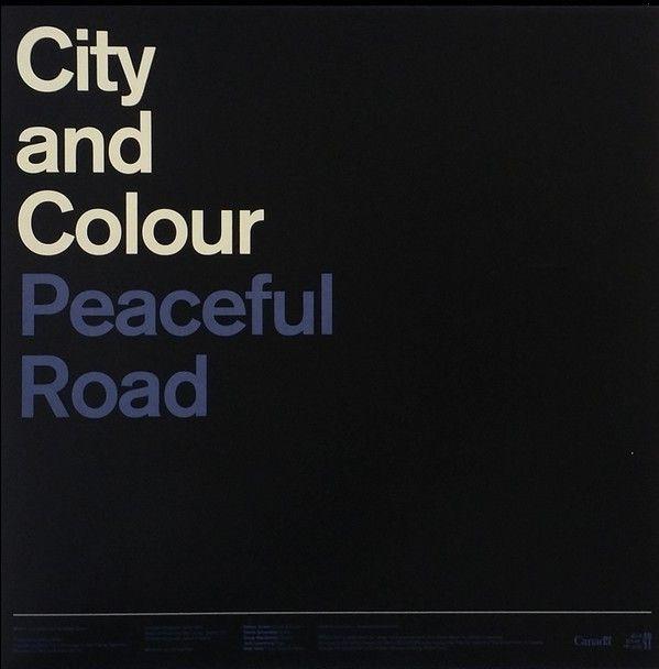 City And Colour – Peaceful Road / Rain EP