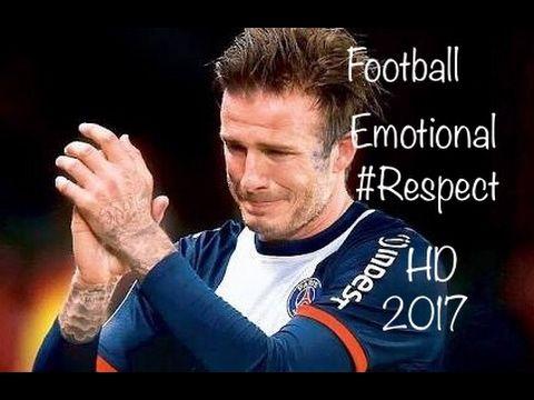 Football Beautiful Emotional Moments #Respect HD 2017 - YouTube