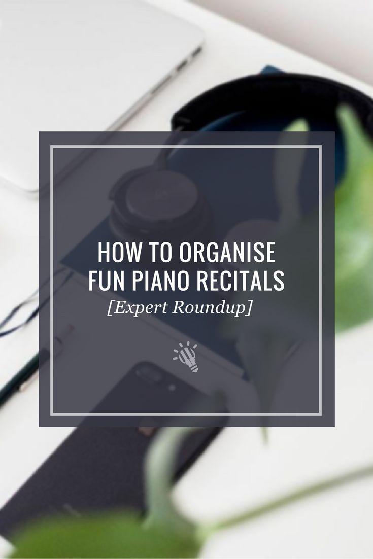 How to Organise Fun Piano Recitals [Expert Roundup] https://timtopham.com/expert-round-up-how-to-make-piano-recitals-fun-and-creative/?utm_campaign=coschedule&utm_source=pinterest&utm_medium=timtopham.com&utm_content=How%20to%20Organise%20Fun%20Piano%20Recitals%20%5BExpert%20Roundup%5D