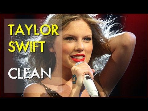 Taylor Swift - Clean [Lyrics]