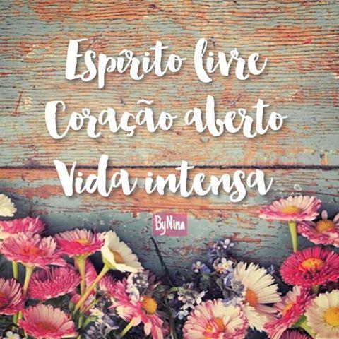 "@instabynina's photo: ""Espírito livre. Coração aberto. Vida intensa. ByNina…"